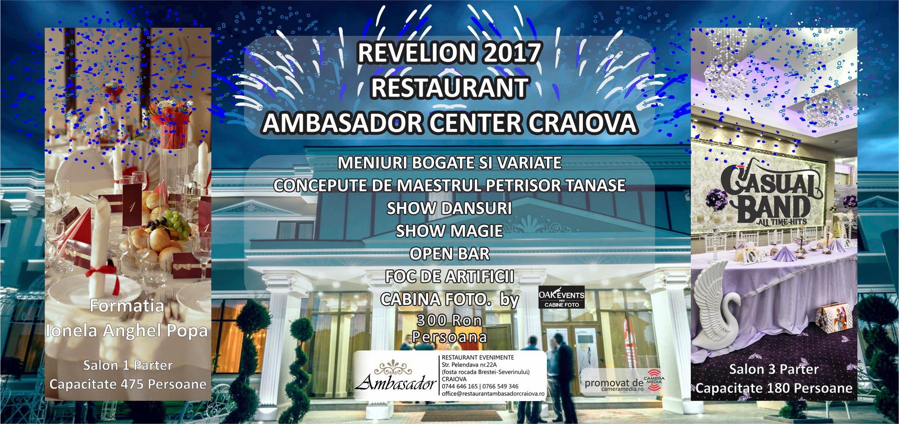 Revelion 2017 Craiova | Restaurant Nunta, Botez, Corporate, Evenimente Craiova | Ambasador Center Craiova