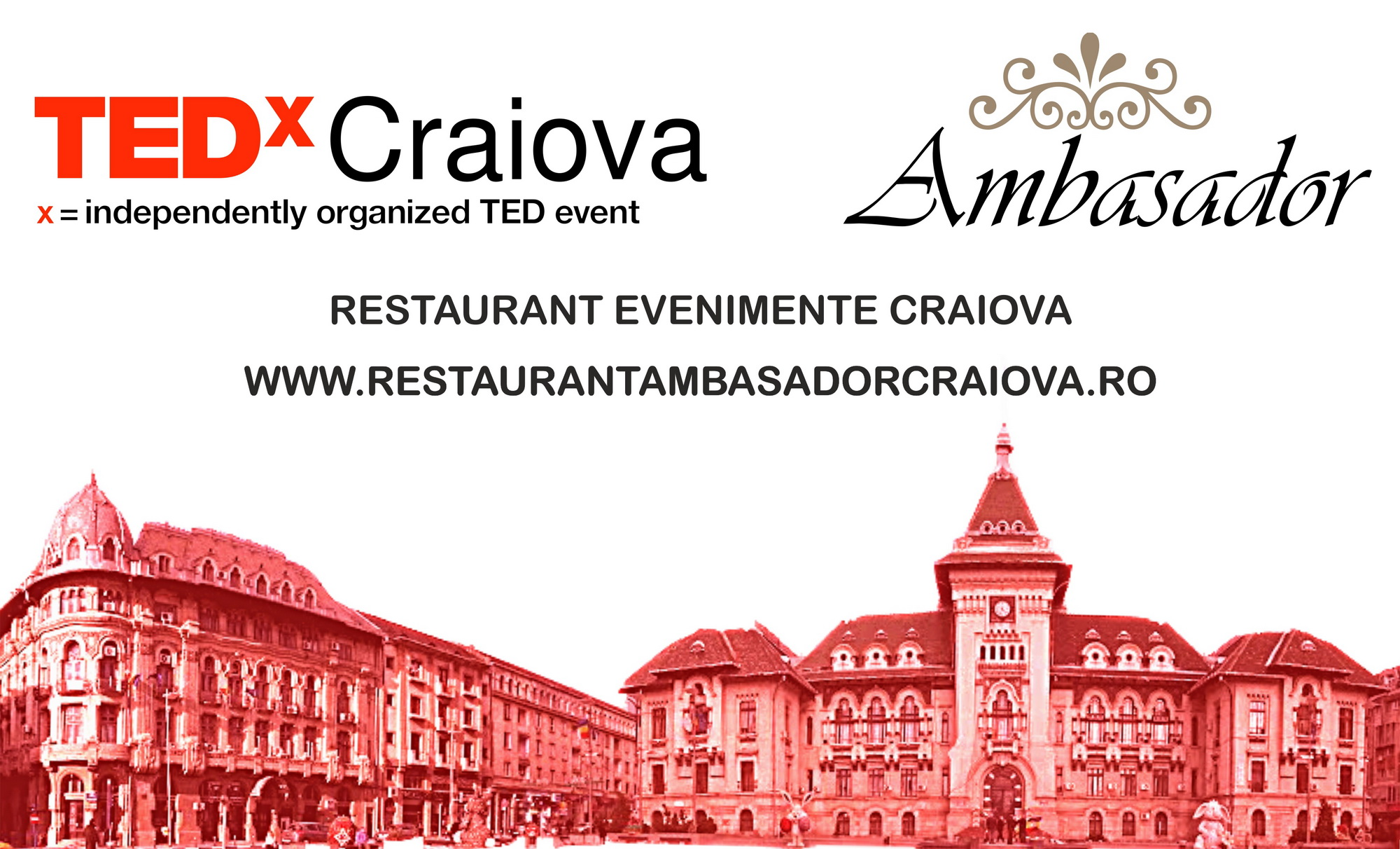 Restaurant Ambasador Craiova este Sponsor Oficial pentru Tedx Craiova | Restaurant Nunta, Botez, Corporate, Evenimente Craiova | Ambasador Center Craiova