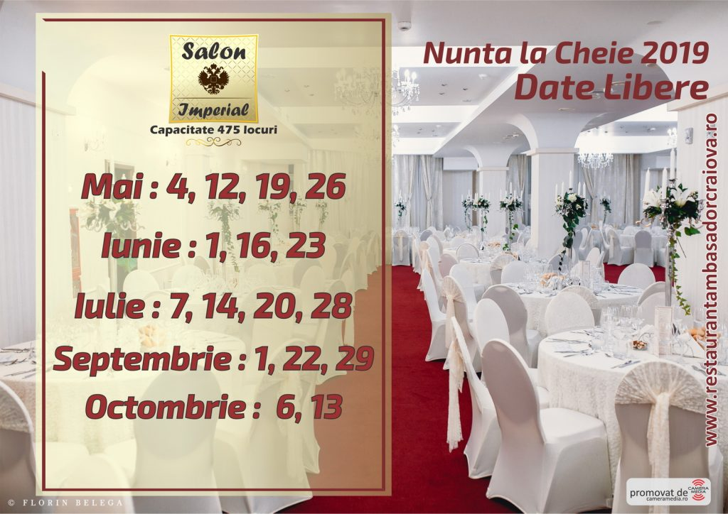 Date Libere 2019 | Restaurant Nunta Craiova | Restaurant Ambasador Craiova 2019 | Salon Imperial Restaurant Ambasador Craiova | Florin Belega Photography